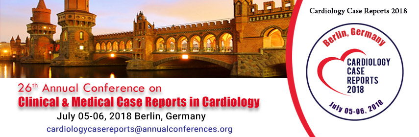 26th Annual Conference on  Clinical & Medical Case Reports in Cardiology