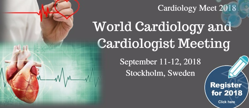 World Cardiology and Cardiologist Meeting